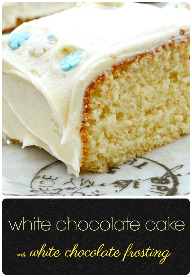 Simple White Chocolate Cake with White Chocolate Buttercream Frosting